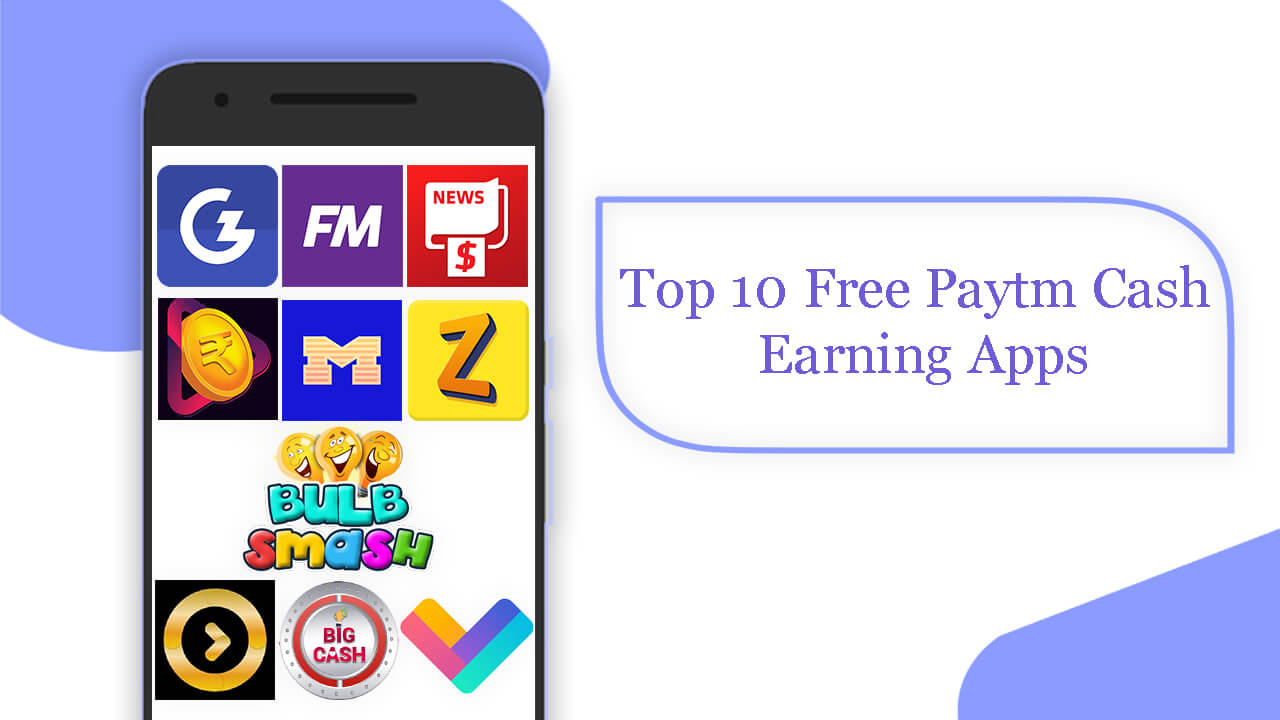 Top 10 Free Paytm Cash Earning Apps